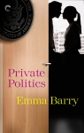 "book cover reading ""Private Politics, Emma Barry."" It shows a door opening into an office. A couple in profile is having a heated argument in front of a window."