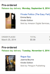 A screenshot showing that I preordered Private Politics and Rogue Spy