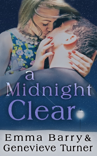 a man and a woman embracing against a starry sky with snow and a street lamp in the foreground. the title (A midnight clear) and author names (Emma Barry and Genevieve Turner) appear